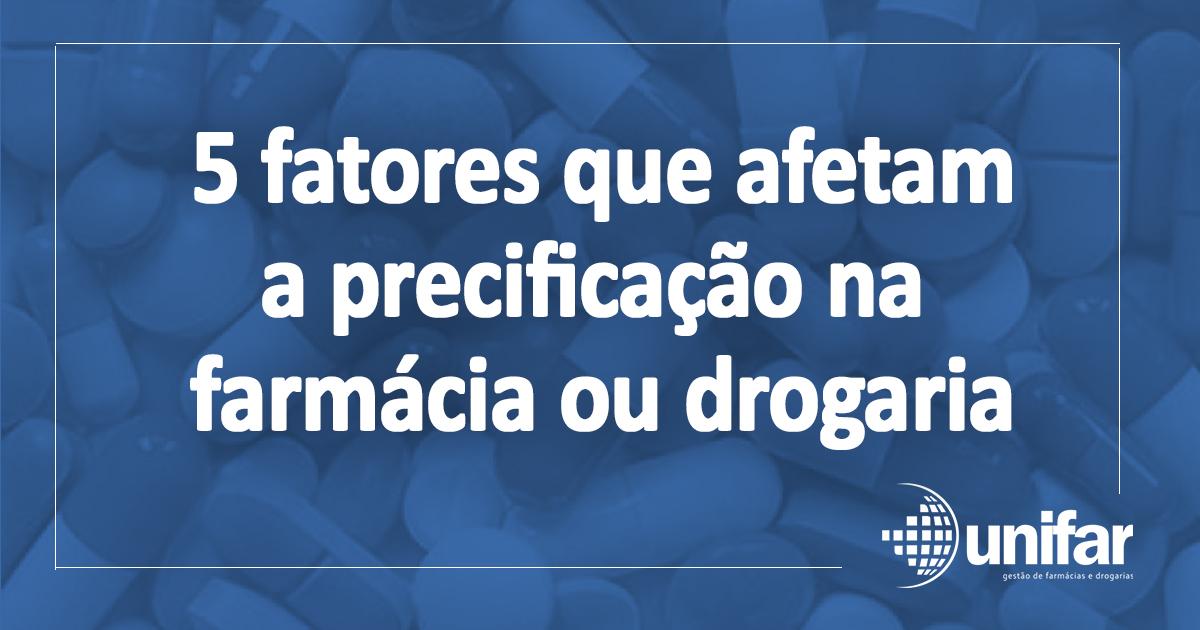 5 fatores que afetam a precificação na farmácia ou drogaria