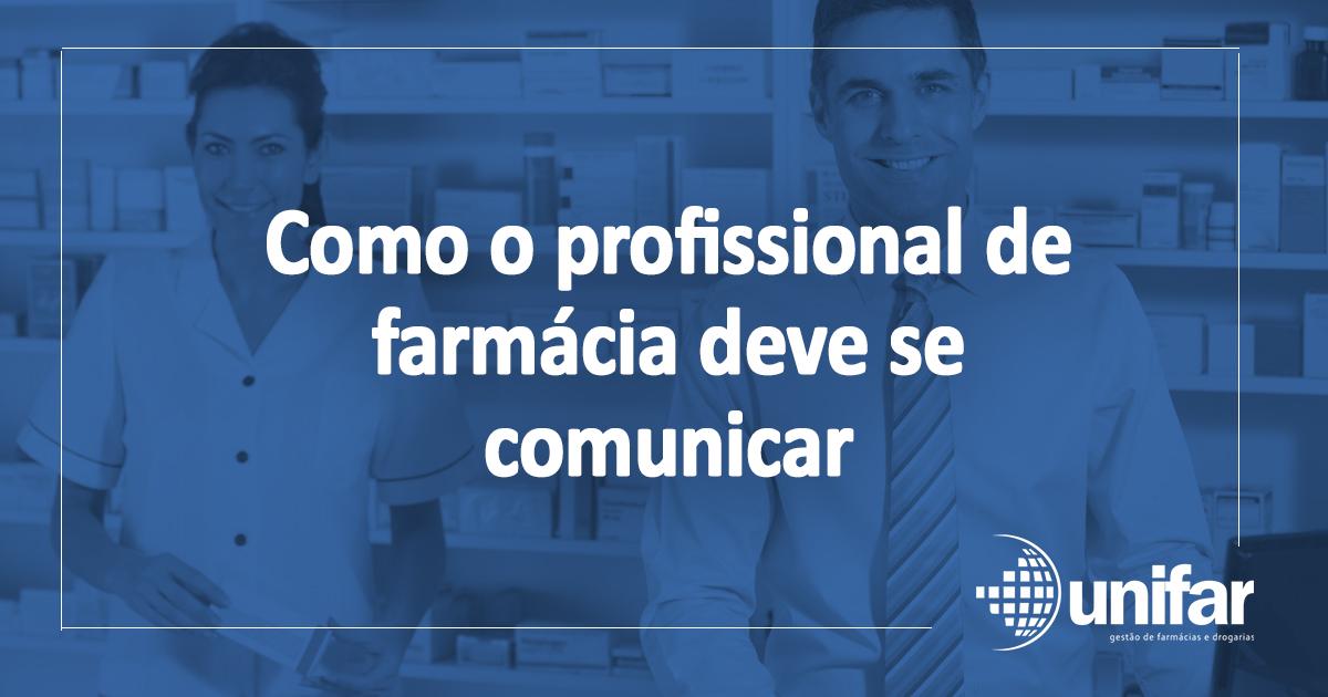Como o profissional de farmácia deve se comunicar