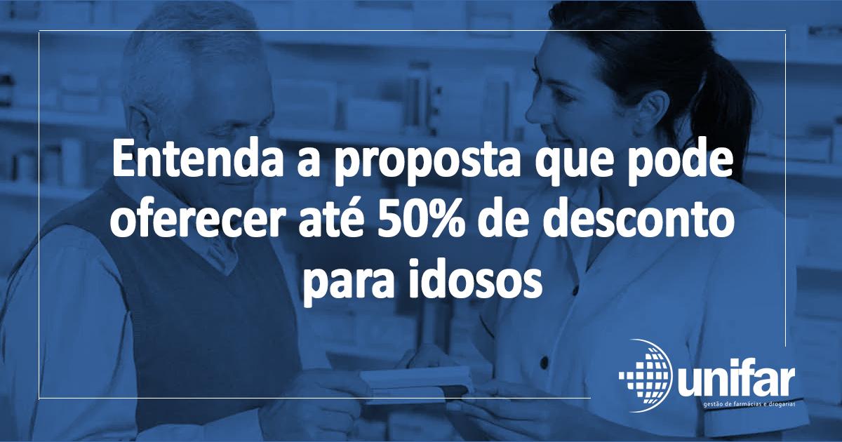proposta que pode oferecer até 50% de desconto para idosos
