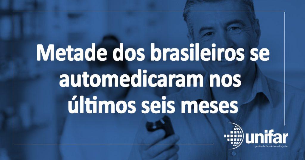 Quase metade dos brasileiros que usaram medicamentos nos últimos seis meses se automedicou até uma vez por mês
