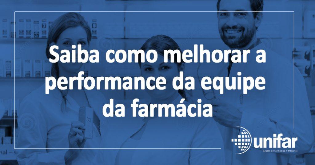Saiba como melhorar a performance da equipe da farmácia
