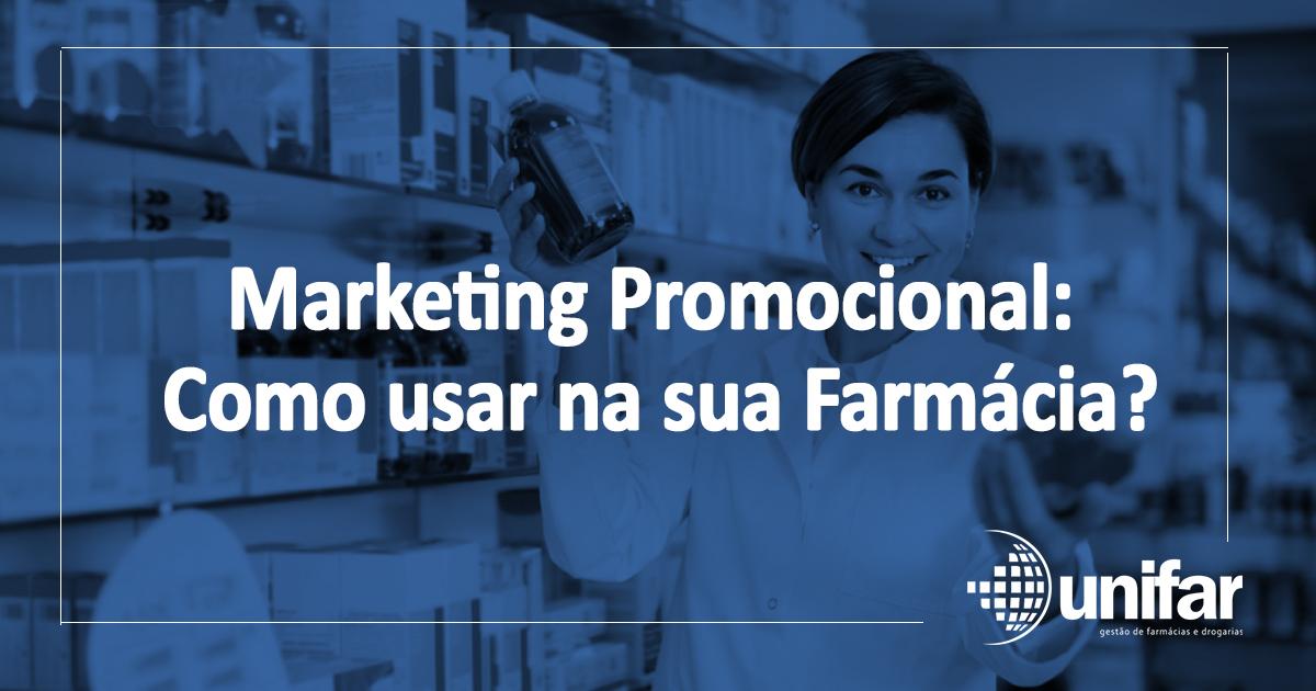 Marketing Promocional como usar na sua farmácia